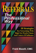 Referrals ~ The Professional Way: