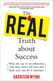 The Real Truth about Success: