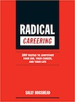 Radical Careering: