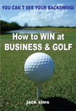 How to Win at Business & Golf: