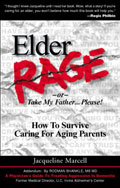 Elder Rage, or Take My Father... Please!