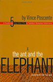 The Ant and the Elephant: