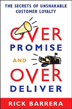 Overpromise and Overdeliver: