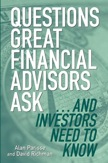 Questions Great Financial Advisors Ask...