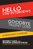 Hello Stay Interviews, Goodbye Talent Loss: