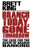 Branch Today, Gone Tomorrow: