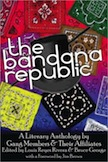 The Bandana Republic: