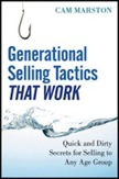Generational Selling Tactics that Work: