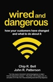 Wired and Dangerous: