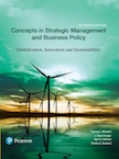 Concepts in Strategic Management and Business Policy: