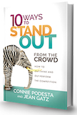 10 Ways to Stand Out From the Crowd (Updated)