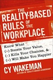 The Reality-Based Rules of the Workplace: