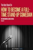 The Best Book on How to Become a Full-Time Stand-Up Comedian
