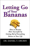 Letting Go of Your Bananas: