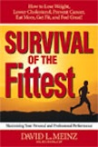 Survival of the Fittest: