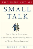 The Fine Art of Small Talk: