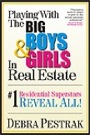 Playing with the Big Boys & Girls in Real Estate