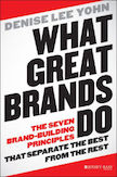 What Great Brands Do: