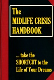 The Midlife Crisis Handbook: