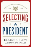 Selecting a President (Fundamentals of American Government) Text Book