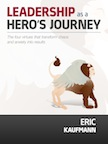 Leadership as a hero`s journey: