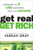 Get Real, Get Rich: