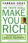 The Truth Shall Make You Rich: