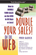 How to Double Your Sales on the Web in 90 Days or Less