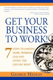 Get Your Business To Work: