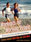 Workouts for Working People: