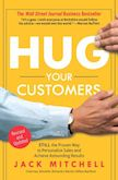 Hug Your Customers: