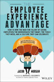 The Employee Experience Advantage: