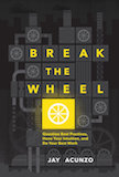 Break the Wheel: