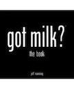 got milk? the book