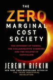 The Zero Marginal Cost Society: