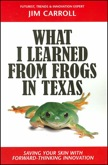 What I Learned from Frogs in Texas: