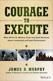 Courage to Execute: