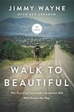 Walk to Beautiful: