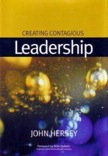 Creating Contagious Leadership