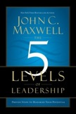 The 5 Levels of Leadership: