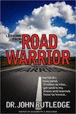 Lessons from a Road Warrior: