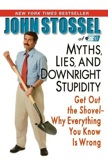 Myths, Lies and Downright Stupidity: