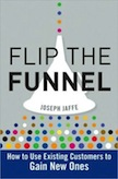 Flip the Funnel: