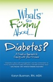 What's So Funny About Diabetes?: