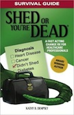 Survival Guide: Shed or You`re Dead