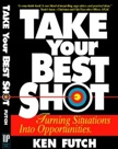 Take Your Best Shot: