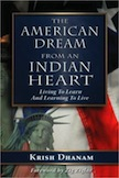 The American Dream from an Indian Heart: