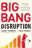 Big Bang Disruption: