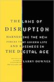 The Laws of Disruption:
