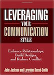 Leveraging Your Communication Style: